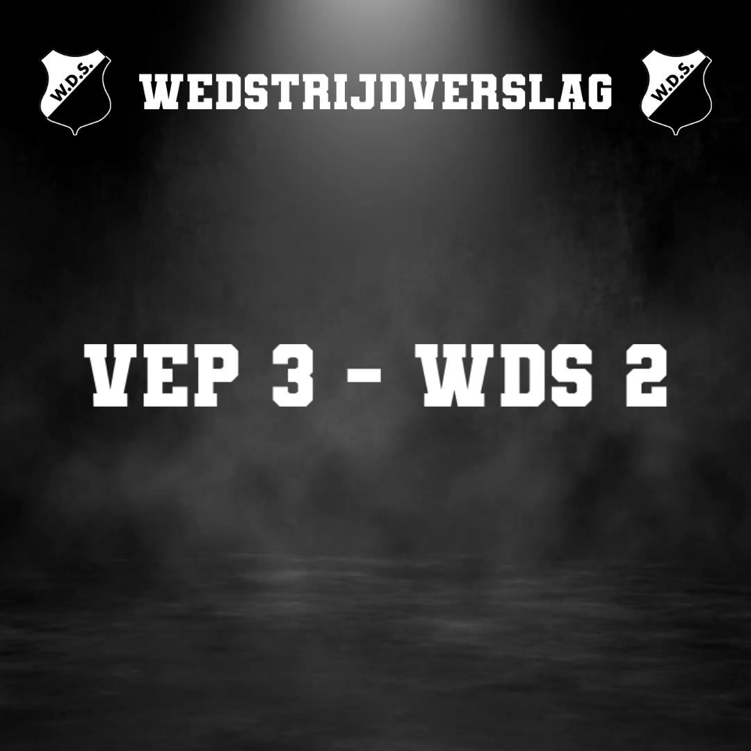 WDS 2 heeft geen kind aan VEP 3